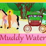 Buddha Teachings part 1: Muddy Water