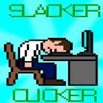 Slacker Clicker