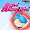 Acool Burst Bird