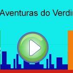 As Aventuras do Verdinho / The Adventures of Little Green