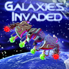 Galaxies Invaded