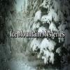Ice Mountain Mysteries